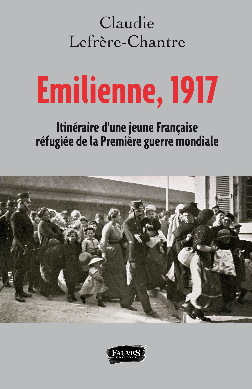 Emilienne, 1917